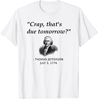 Funny Thomas Jefferson USA History Teacher T-Shirt Geek Gift