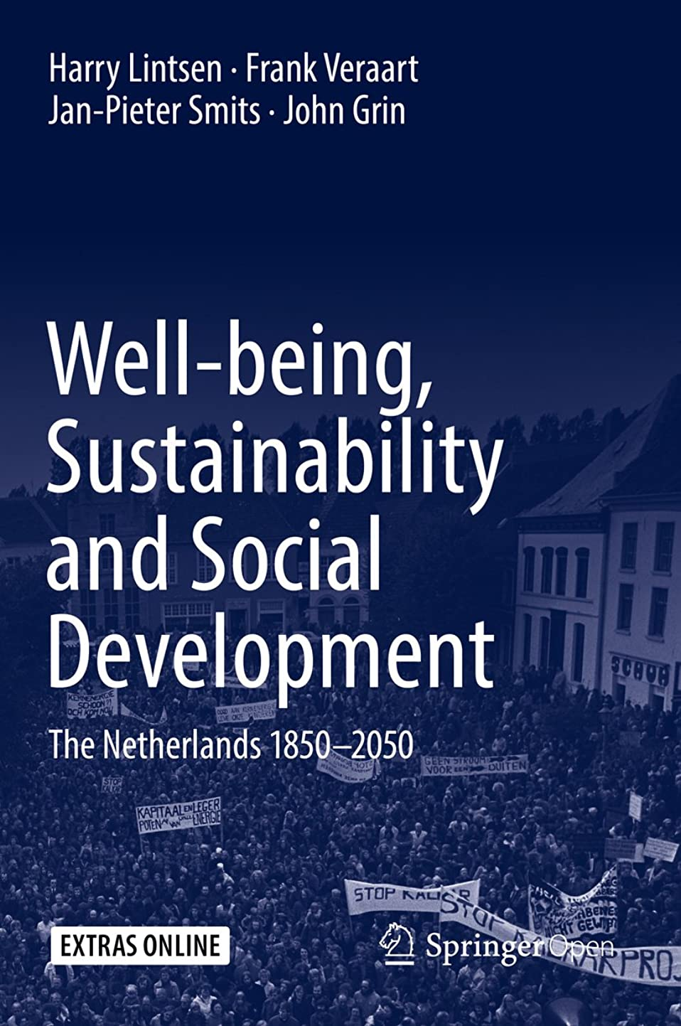 であること切手ウミウシWell-being, Sustainability and Social Development: The Netherlands 1850–2050 (English Edition)