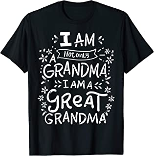Great Grandma T-Shirt Grandmother Mother's Day Funny Gift