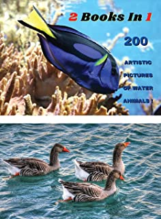 [ 2 BOOKS IN 1 ] - 200 Artistic Pictures Of Water Animals - Professional Photos In Full Color HD: Aquatic Sea Creatures An...