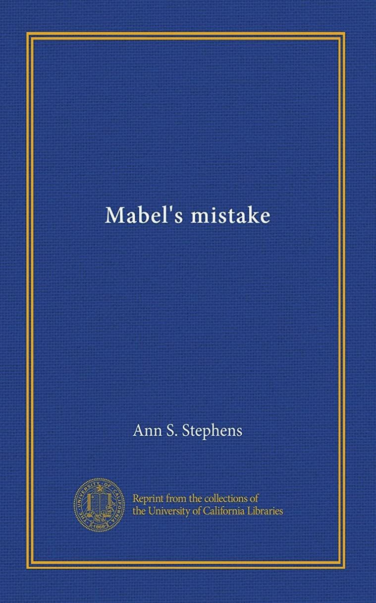 勝者レイ首謀者Mabel's mistake