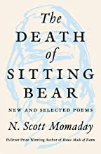The Death of Sitting Bear: New and Selected Poems