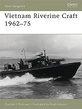 Vietnam Riverine Craft 1962–75 (New Vanguard)