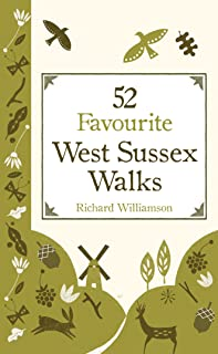 52 Favourite West Sussex Walks