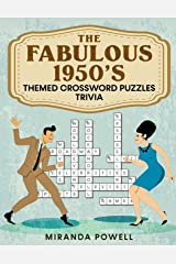 The Fabulous 1950's -Themed Crossword Puzzles: Trivia Paperback