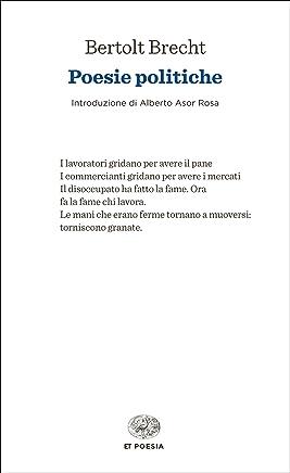 Poesie politiche (Einaudi tascabili. Poesia)