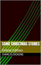 Some Christmas Stories: Deluxe Edition