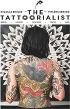 The Tattoorialist: Berlin, London, New York, Tokyo, Paris