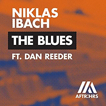 The Blues (feat. Dan Reeder)