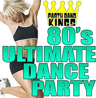 80's Ultimate Dance Party