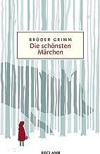 Die schönsten Märchen: Reclam Taschenbuch (German Edition)