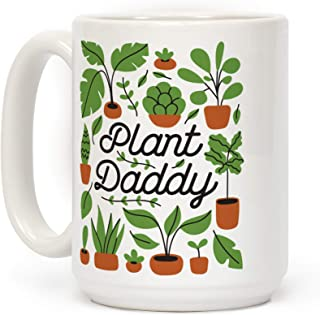 6d5f225d974 LookHUMAN Plant Daddy White 15 Ounce Ceramic Coffee Mug