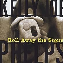kelly joe phelps roll away the stone
