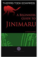 A Beginners Guide to Jinimaru (The Jinimaru Project) Kindle Edition