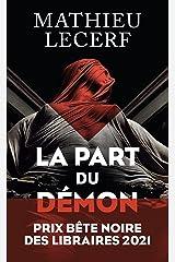 La Part du démon Format Kindle