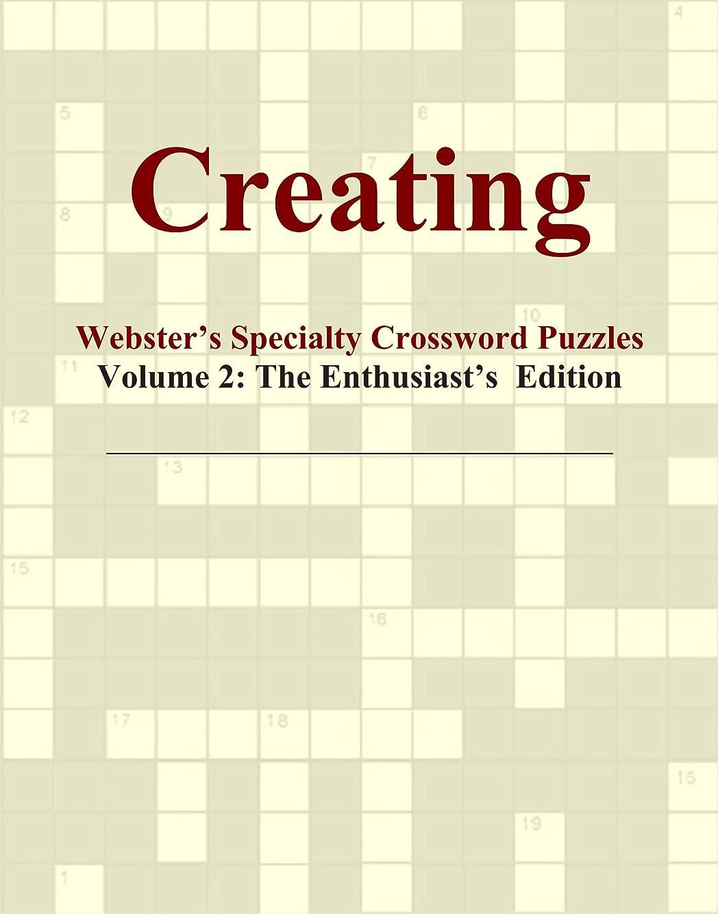 ヶ月目注意虐殺Creating - Webster's Specialty Crossword Puzzles, Volume 2: The Enthusiast's Edition