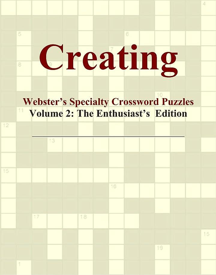 スイング家畜代表してCreating - Webster's Specialty Crossword Puzzles, Volume 2: The Enthusiast's Edition