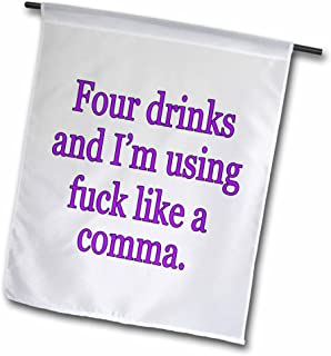 3dRose fl_171968_1 Four Drinks and I'm Using Fuck Like a Comma. Purple. Alcohol Garden Flag, 12 by 18-Inch