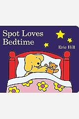Spot Loves Bedtime Board book