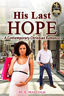 His Last Hope: A Contemporary Christian Romance (His Last Hope Series Book 2)