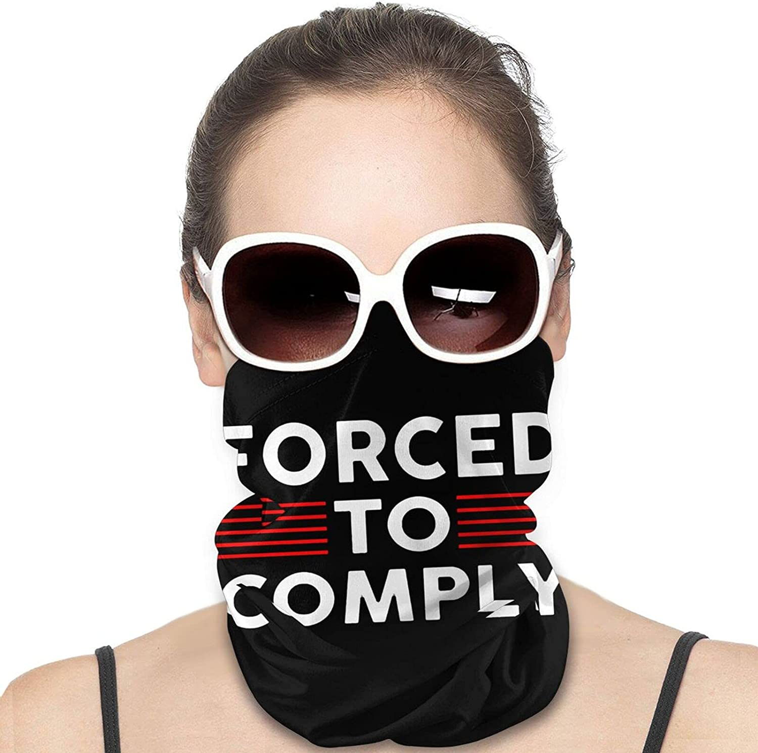 Forced to Comply Round Neck Gaiter Bandnas Face Cover Uv Protection Prevent bask in Ice Scarf Headbands Perfect for Motorcycle Cycling Running Festival Raves Outdoors