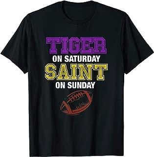Tiger On Saturday Saint On Sunday Louisiana Football T-Shirt