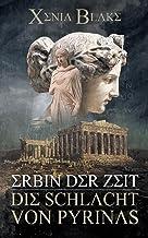 Erbin der Zeit: Die Schlacht von Pyrinas (Erbin der Zeit (1)) (German Edition)