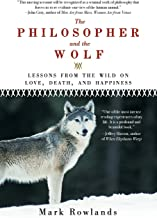 Best mark rowlands the philosopher and the wolf Reviews