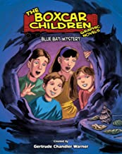 The Boxcar Children Graphic Novels 6: Blue Bay Mystery