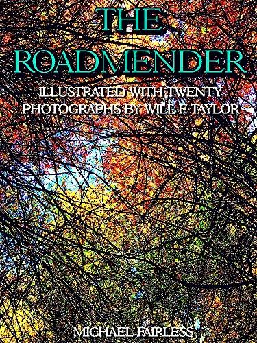 The Roadmender: (Illustrations) (English Edition)