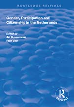 Gender, Participation and Citizenship in the Netherlands (Routledge Revivals) (English Edition)