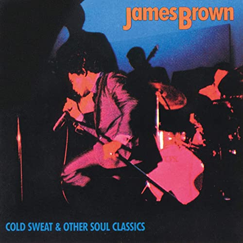 Cold Sweat & Other Soul Classics: James Brown by James Brown on Amazon  Music - Amazon.com