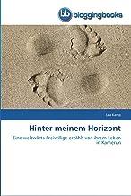 Hinter meinem Horizont: Eine weltwärts-Freiwillige erzählt von ihrem Leben in Kamerun (German Edition)