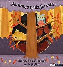 Permalink to Autunno nella foresta. Chi gioca a nascondino tra le foglie? Ediz. a colori PDF