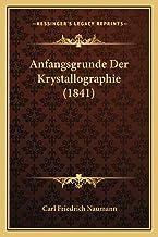 Anfangsgrunde Der Krystallographie (1841)