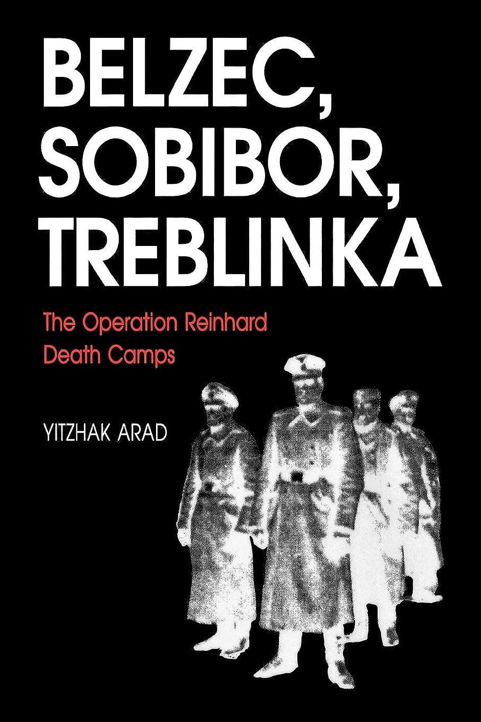 振幅タンク教育するBelzec, Sobibor, Treblinka: The Operation Reinhard Death Camps (English Edition)