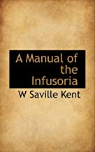 A Manual of the Infusoria