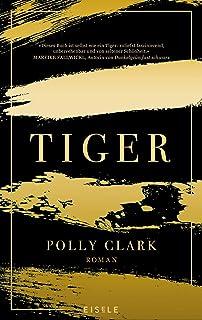 Tiger: Roman