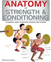 Best anatomy of strength and conditioning Reviews