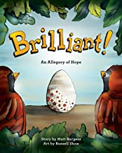 Brilliant!: An Allegory of Hope (about Adoption & Fostering)
