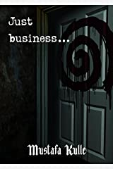 Just Business Kindle Edition