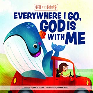 Everywhere I Go, God Is With Me (Best of Li'l Buddies)