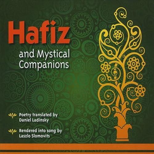 Hafiz & Mystical Companions
