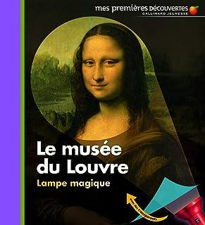 Le musée du Louvre • Mes premières découvertes - Lampe magique • de 2 à 5 ans