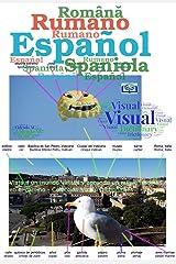 Diccionario Visual Español Rumano: Viaja a un mundo virtual y aprende un nuevo idioma en el camino - Colección Visual Dictionaries (Spanish Edition) Kindle Edition