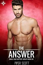 The Answer (Single Dad Support Group Book 6) (English Edition)