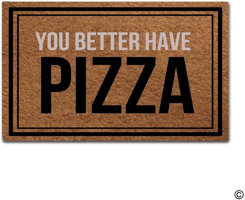 Doormat Entrance Floor Mat You Better Have Pizza Funny Door Mat Indoor Outdoor Decorative Doormat 70x120cm