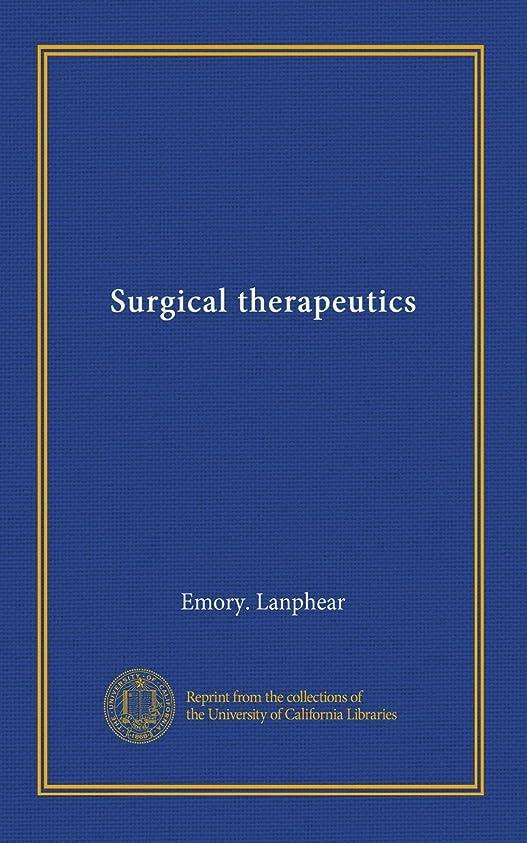 逃れるワークショップわざわざSurgical therapeutics