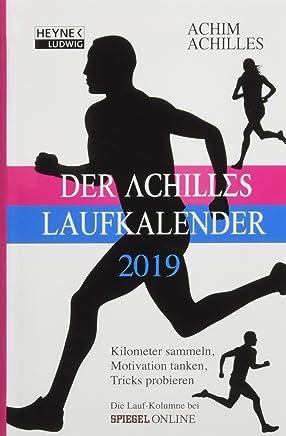Der AchillesLaufkalender 2019 Kiloeter saeln otivation tanken Tricks probieren Taschenkalender Achim Achilles
