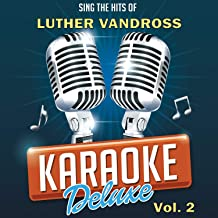 Here And Now (Originally Performed By Luther Vandross) [Karaoke Version]